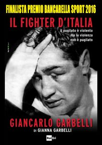 Il fighter d'Italia. Giancarlo Garbelli""